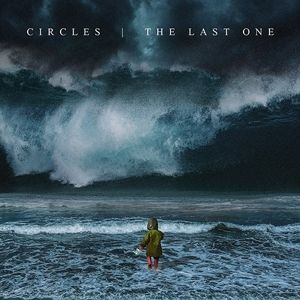 The Last One, Circles