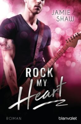 The Last Ones to Know: Rock my Heart, Jamie Shaw
