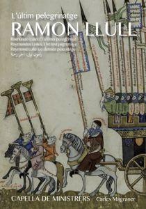 The Last Pilgrimage (3 Cd+Buch), C. Magraner, Capella De Ministrers