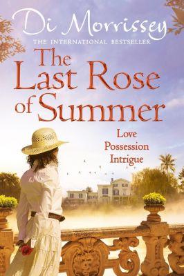 The Last Rose of Summer, Di Morrissey