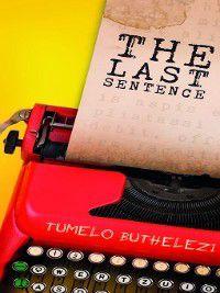 The Last Sentence, Tumelo Buthelezi