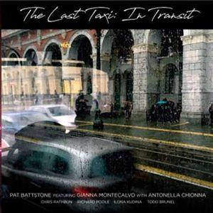 The Last Taxi: In Transit, Pat feat. Montecalvo,Gianna & Antonella Battstone