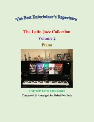 The Latin Jazz Collection-Volume 2, Fishel Pustilnik
