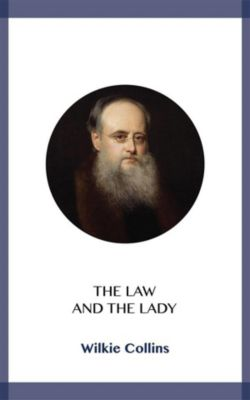 The Law and the Lady, Wilkie Collins
