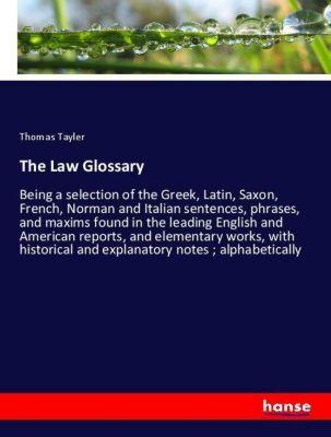 The Law Glossary, Thomas Tayler