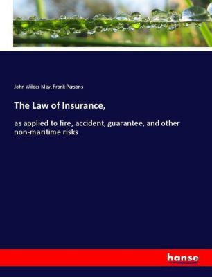 The Law of Insurance,, John Wilder May, Frank Parsons