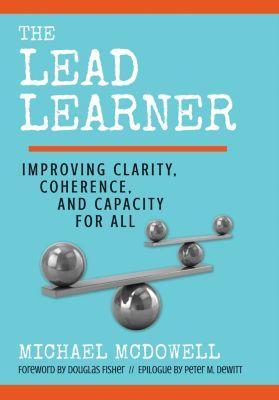 The Lead Learner, Michael McDowell