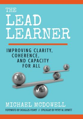 The Lead Learner, Michael McDowell