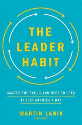 The Leader Habit, Martin Lanik