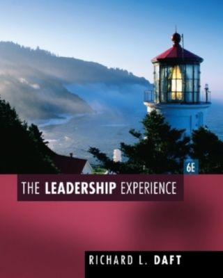 The Leadership Experience, Richard L. Daft