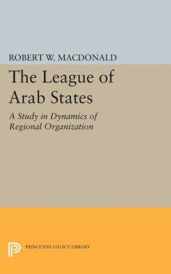 The League of Arab States, Robert W. MacDonald
