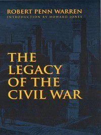 The Legacy of the Civil War, Robert Penn Warren