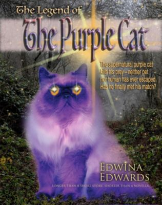 The Legend of The Purple Cat, Edwina Edwards