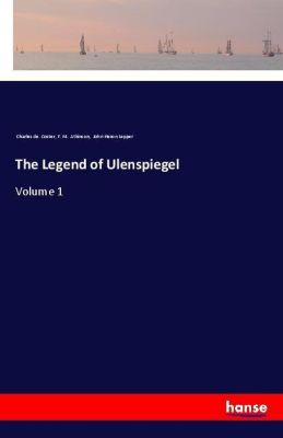The Legend of Ulenspiegel, Charles de Coster, F. M. Atkinson, John Heron Lepper