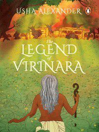 The Legend of Virinara, Usha Alexander