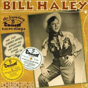 The Legendary Cowboy Recording, Bill & Friends Haley