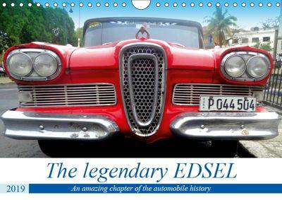 The legendary EDSEL (Wall Calendar 2019 DIN A4 Landscape), Henning von Löwis of Menar