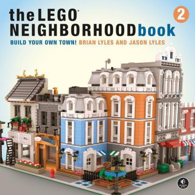 The LEGO Neighborhood Book, Brian Lyles, Jason Lyles
