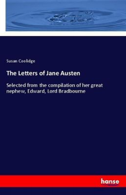 The Letters of Jane Austen, Susan Coolidge