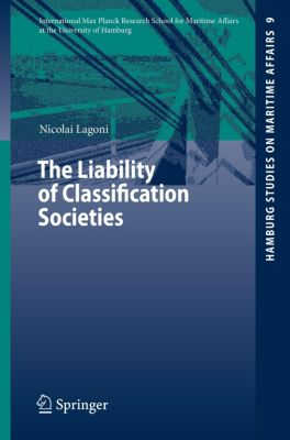 The Liability of Classification Societies, Nicolai I. Lagoni