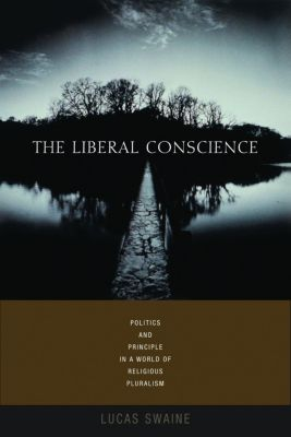 The Liberal Conscience, Lucas Swaine