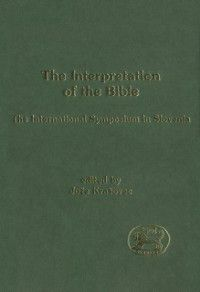 The Library of Hebrew Bible/Old Testament Studies: Interpretation of the Bible