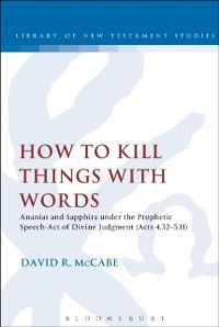 The Library of New Testament Studies: How to Kill Things with Words, David R. McCabe