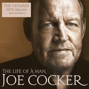 The Life Of A Man-The Ultimate Hits 1968-2013, Joe Cocker
