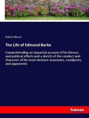 The Life of Edmund Burke, Robert Bisset