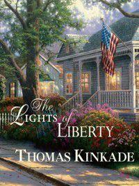 The Lights of Liberty, Thomas Kinkade