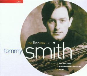The Linn Box 4, Tommy Smith