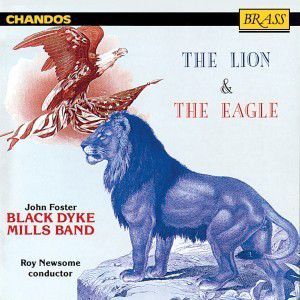 The Lion And The Eagle, Newsome, Black Dyke Mills Band