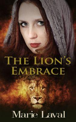 The Lion's Embrace, Marie Laval