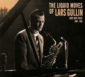 The Liquid Moves Of Lars Gullin, Lars Gullin