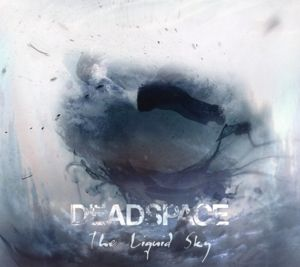 The Liquid Sky, Deadspace