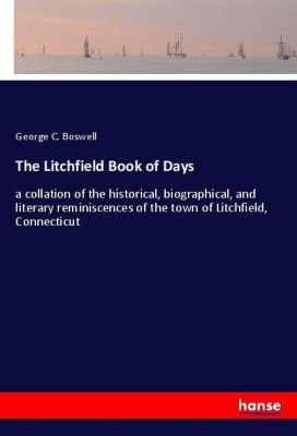 The Litchfield Book of Days, George C. Boswell