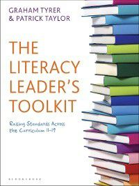 The Literacy Leader's Toolkit, Patrick Taylor, Graham Tyrer