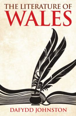 The Literature of Wales, Dafydd R. Johnston