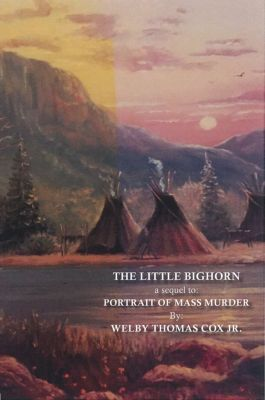The Little Bighorn, Jr., Welby Thomas Cox