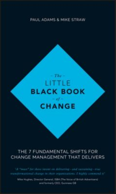The Little Black Book of Change, Paul Adams, Mike Straw