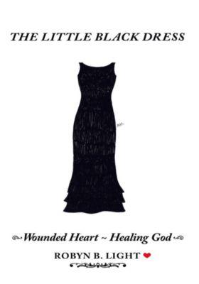 The Little Black Dress, Robyn B. Light