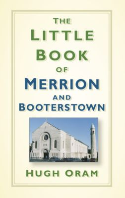 The Little Book of Merrion and Booterstown, Hugh Oram
