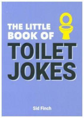 The Little Book of Toilet Jokes, Sid Finch