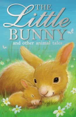 The Little Bunny, Various Authors