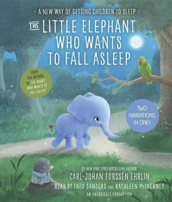 The Little Elephant Who Wants to Fall Asleep, 1 Audio-CD, Carl-Johan Forssén Ehrlin