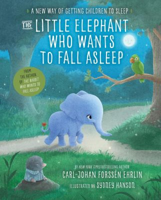 The Little Elephant Who Wants to Fall Asleep, Carl-Johan Forssén Ehrlin