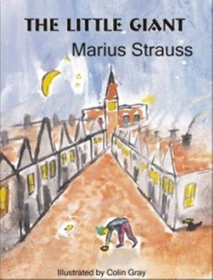 The Little Giant, Marius Strauss