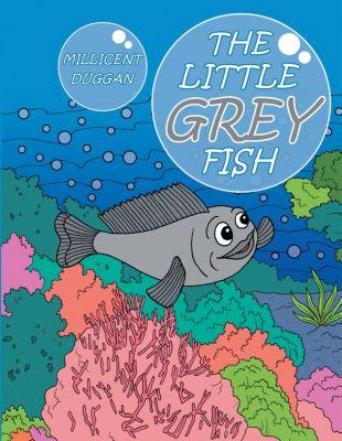 The Little Grey Fish, Millicent Duggan