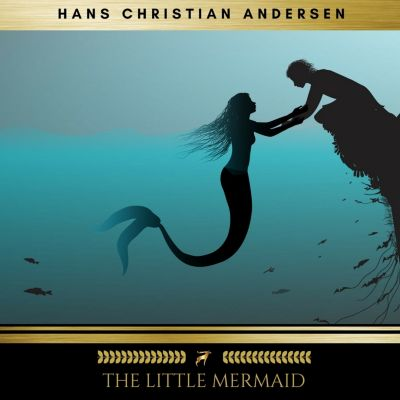 The Little Mermaid, Hans Christian Andersen