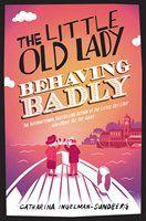 The Little Old Lady Behaving Badly, Catharina Ingelman-Sundberg